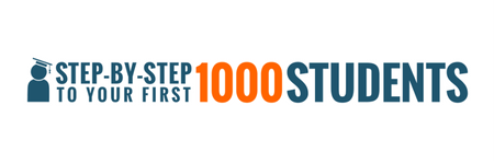 Step-By-Step To Your First 1000 Students